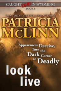 Look Live by Patricia McLinn, cozy mystery, mystery with humor, amateur sleuth, women sleuths, dog mystery, mysteries