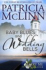 baby blues and wedding bells contemporary romance book by Patricia McLinn, romance author, mystery author, female sleuth