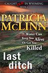 Last Ditch book by Patricia McLinn, romance author, mystery author, female sleuth, cozy mystery books, mystery with humor, amateur sleuth, women sleuths, dog mystery, mysteries
