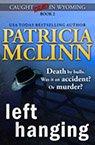 Left Hanging book by Patricia McLinn, romance author, mystery author, female sleuth, cozy mystery books, mystery with humor, amateur sleuth, women sleuths, dog mystery, mysteries