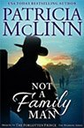 not a family man contemporary western romance book by Patricia McLinn, romance author, mystery author, female sleuth