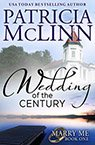 wedding of the century contemporary romance book by Patricia McLinn, romance author, mystery author, female sleuth