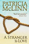 a stranger to love contemporary romance book by Patricia McLinn, romance author, mystery author, female sleuth