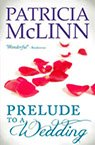 prelude to a wedding contemporary romance book by Patricia McLinn, romance author, mystery author, female sleuth