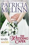 the wedding caper patricia mclinn contemporary romance kindle worlds