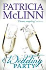 the wedding party contemporary romance book by Patricia McLinn, romance author, mystery author, female sleuth
