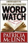 word watch non-fiction writing how-to book by Patricia McLinn, romance author, mystery author, female sleuth