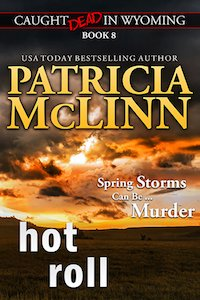 cozy mystery, Patricia McLinn, Caught Dead in Wyoming, small-town mystery, female sleuth, amateur sleuth, Wyoming mystery