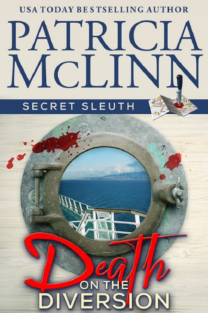 Secret Sleuth series, Patricia McLinn, cozy mystery, cruise ship mystery, street names series, amateur sleuth, women sleuths, cozy dog mystery
