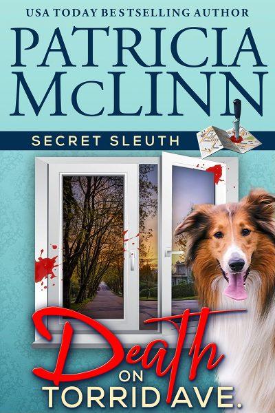 Secret Sleuth series, cozy mystery series, cozy mystery, dog mystery, women sleuths, amateur sleuth, Patricia McLinn, traditional mystery, author mystery, hidden identity
