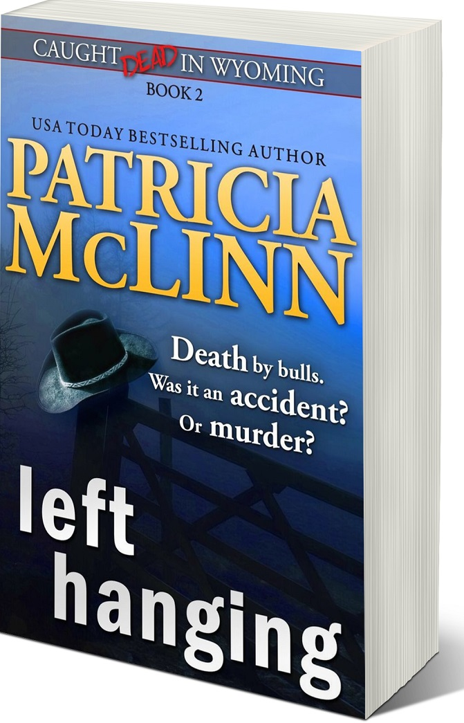 Patricia McLinn, Caught Dead in Wyoming, cozy mystery, amateur sleuth, female sleuth, women sleuths, dog mystery, small town mystery, American mystery, romantic suspense, mystery series, mystery with humor