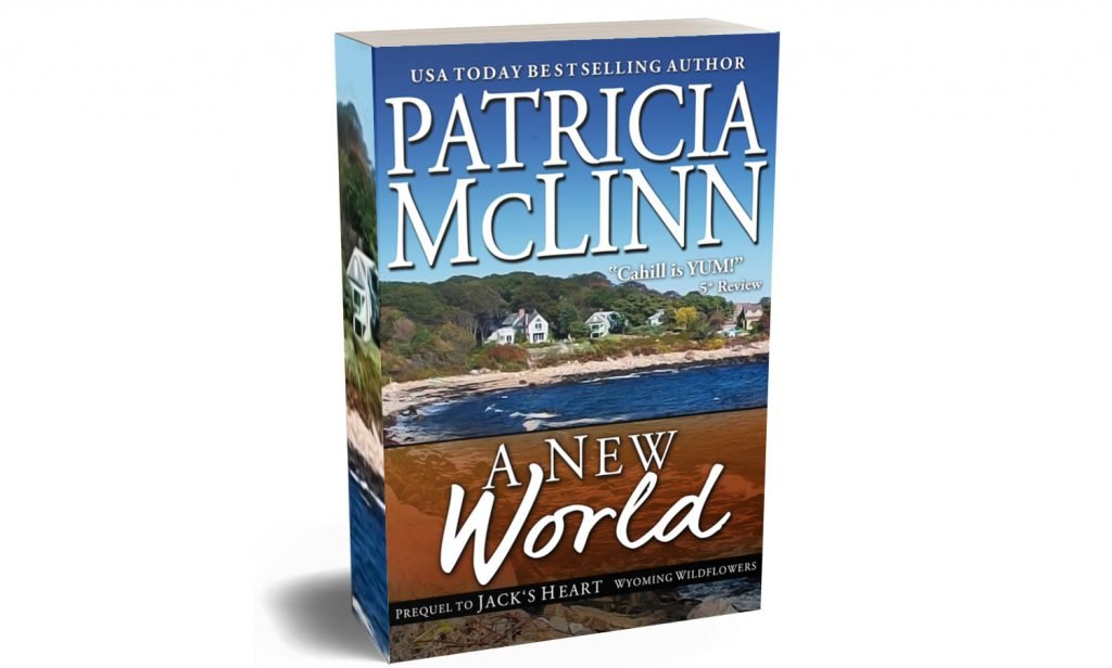 A New World, prequel, Patricia McLinn, Wyoming Wildflowers, contemporary romance, Massachusetts coast Cape Cod