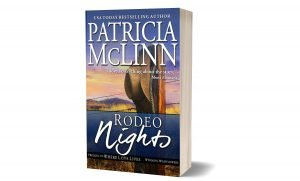 Rodeo Nights, Patricia McLinn, Wyoming Wildflowers, prequel, western romance