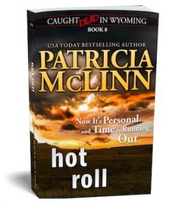 hot roll patricia mclinn western mystery series wyoming