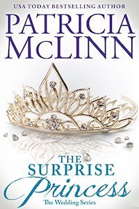 surprise princess patricia mclinn contemporary romance the wedding series