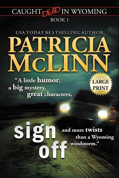 Patricia McLinn, Caught Dead in Wyoming cozy mystery series collection, small-town mystery, romantic suspense, mystery with humor, amateur sleuth, women sleuths