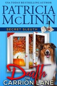 Secret Sleuth cozy mystery series collection, Patricia McLinn, small-town murder crime fiction, amateur women sleuths, ex-cop, dog park friends, police procedural