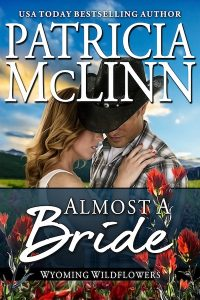 almost a bride patricia mclinn western romance wyoming wildflowers